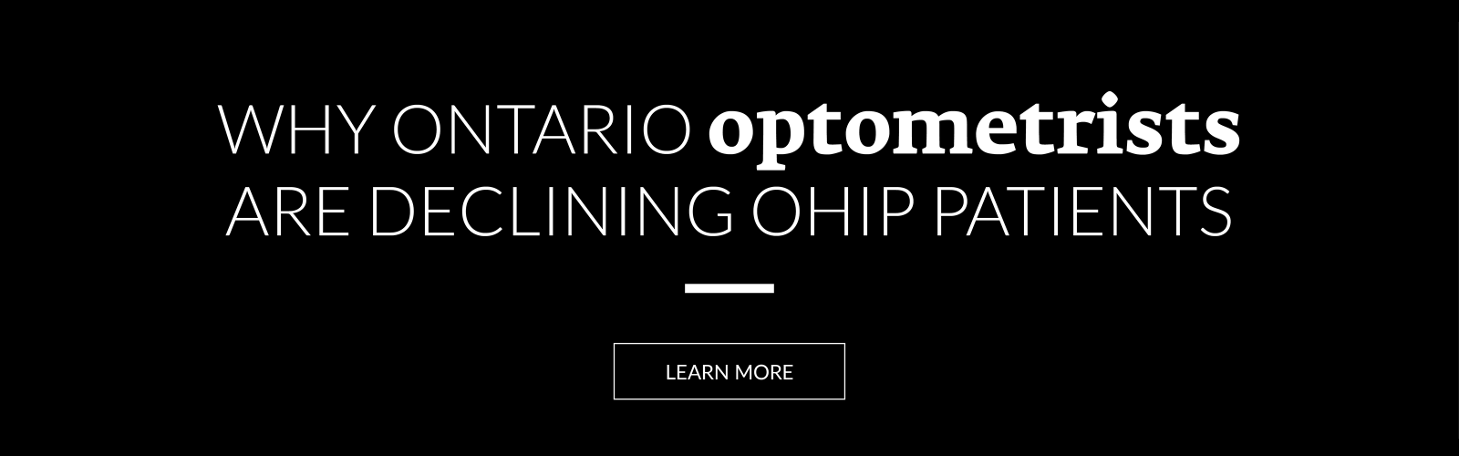 Why Ontario optometrists are declining OHIP patients